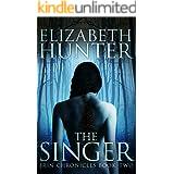 The Singer: A Romantic Fantasy Adventure (Irin Chronicles Book 2)