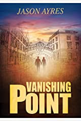 Vanishing Point (The Time Bubble Book 6) Kindle Edition