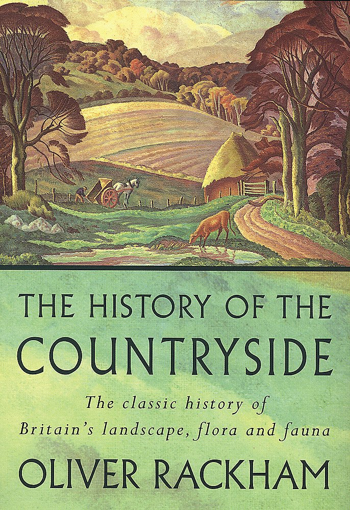 The History of the Countryside: The Classic History of Britain's Landscape, Flora and Fauna pdf epub