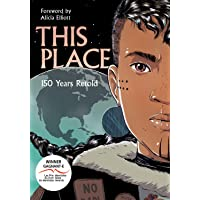 This Place: 150 Years Retold [Idioma Inglés]