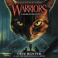 A Light in the Mist: Warriors: The Broken Code, Book 6