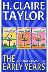 The Early Years: Jessica Christ, Books 1-3 Kindle Edition