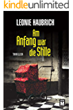 Am Anfang war die Stille (German Edition)