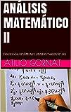 ANÁLISIS MATEMÁTICO II: COLECCIÓN RESÚMENES UNIVERSITARIOS Nº 385