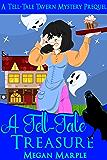 A Tell-Tale Treasure: (Prequel: Tell-Tale Tavern Mysteries - Book 0)