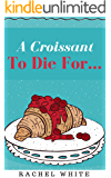 A Croissant to Die For… (A Jenna Dubois Mystery) (English Edition)