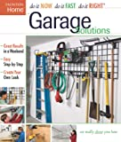 Garage Solutions (Do It Now Do It Fast Do It Right)