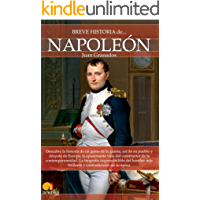 Breve historia de Napoleón (Spanish Edition)