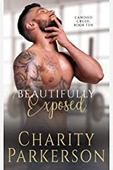 Beautifully Exposed (Candied Crush Book 10) Kindle Edition