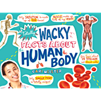 Totally Wacky Facts About the Human Body (Mind Benders)
