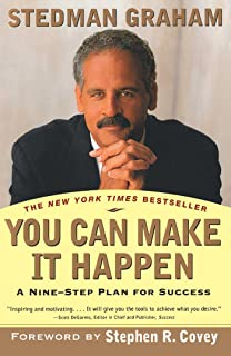 You Can Make It Happen: A Nine Step Plan for Success