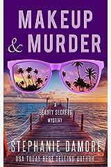 Makeup & Murder: Beauty Secrets Mystery Book 1 Kindle Edition