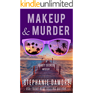 Makeup & Murder: Beauty Secrets Mystery Book 1