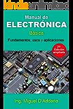 Manual de electrónica: Fundamentos, usos y aplicaciones