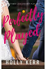 Perfectly Played: A Sweet Romantic Comedy (Love & Alliteration Book 1) Kindle Edition