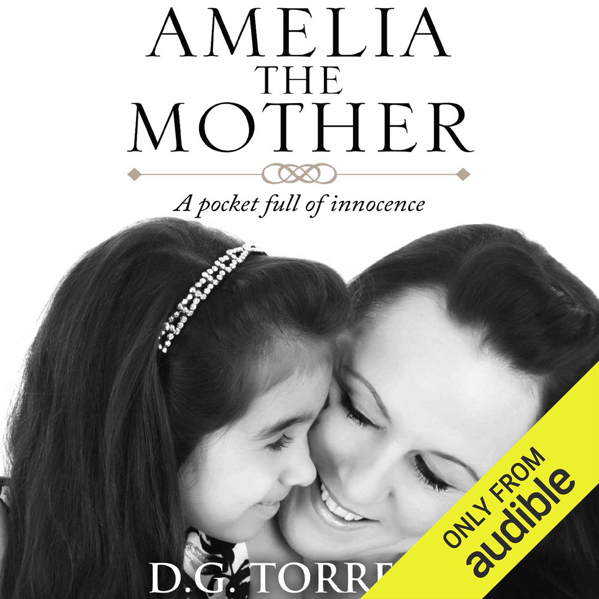 Amelia the Mother: A Pocket Full of Innocence