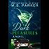 Dark Pleasures: An Alpha Billionaire Romance (The Pleasures Series Book 2)