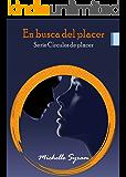 En busca del placer (Circulos de placer nº 1)