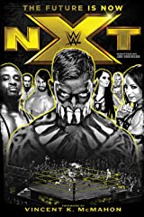 NXT: The Future Is Now Hardcover