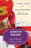 All For the Love of You: A Short Story from Fall of Poppies: Stories of Love and the Great War