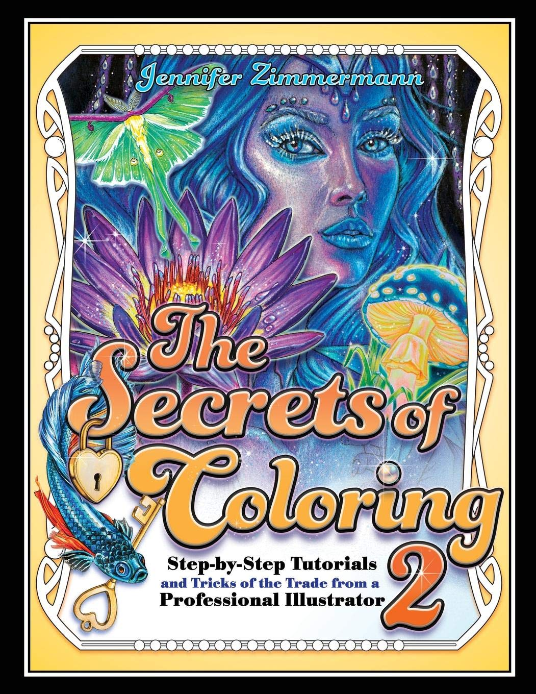 Amazon com the secrets of coloring 2 step by step tutorials and