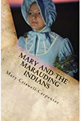 Mary and the Marauding Indians (Mail Order Bride Book 2) Kindle Edition