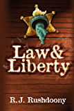 Law & Liberty (English Edition)