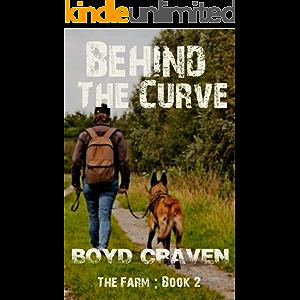 The Farm Book 2 : Behind The Curve (Behind The Curve - The Farm)