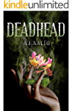 Deadhead: A Marnie Baranuik Between The Files Story