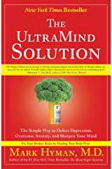 The UltraMind Solution: Fix Your Broken Brain by Healing Your Body First Kindle Edition