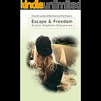 Escape & Freedom