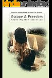 Escape & Freedom: A heartwarming second chance romance