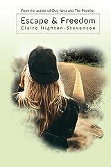 Escape & Freedom Kindle Edition