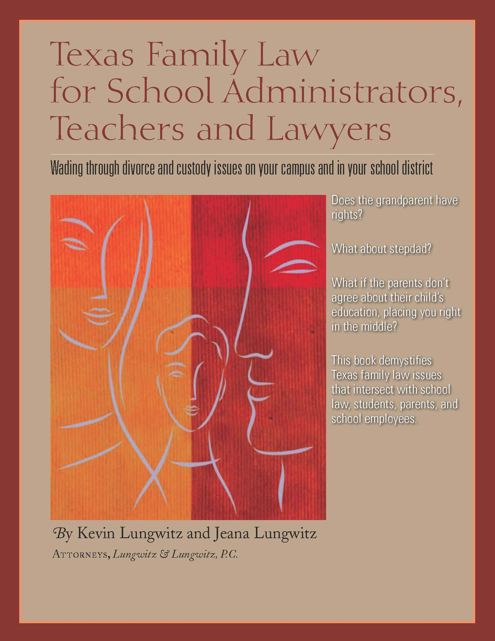 Texas Family law for School Administrators, Teachers, and Lawyers ...