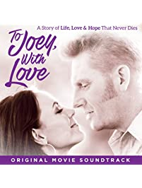 To Joey, with Love Original Movie Soundtrack