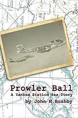 Prowler Ball Kindle Edition