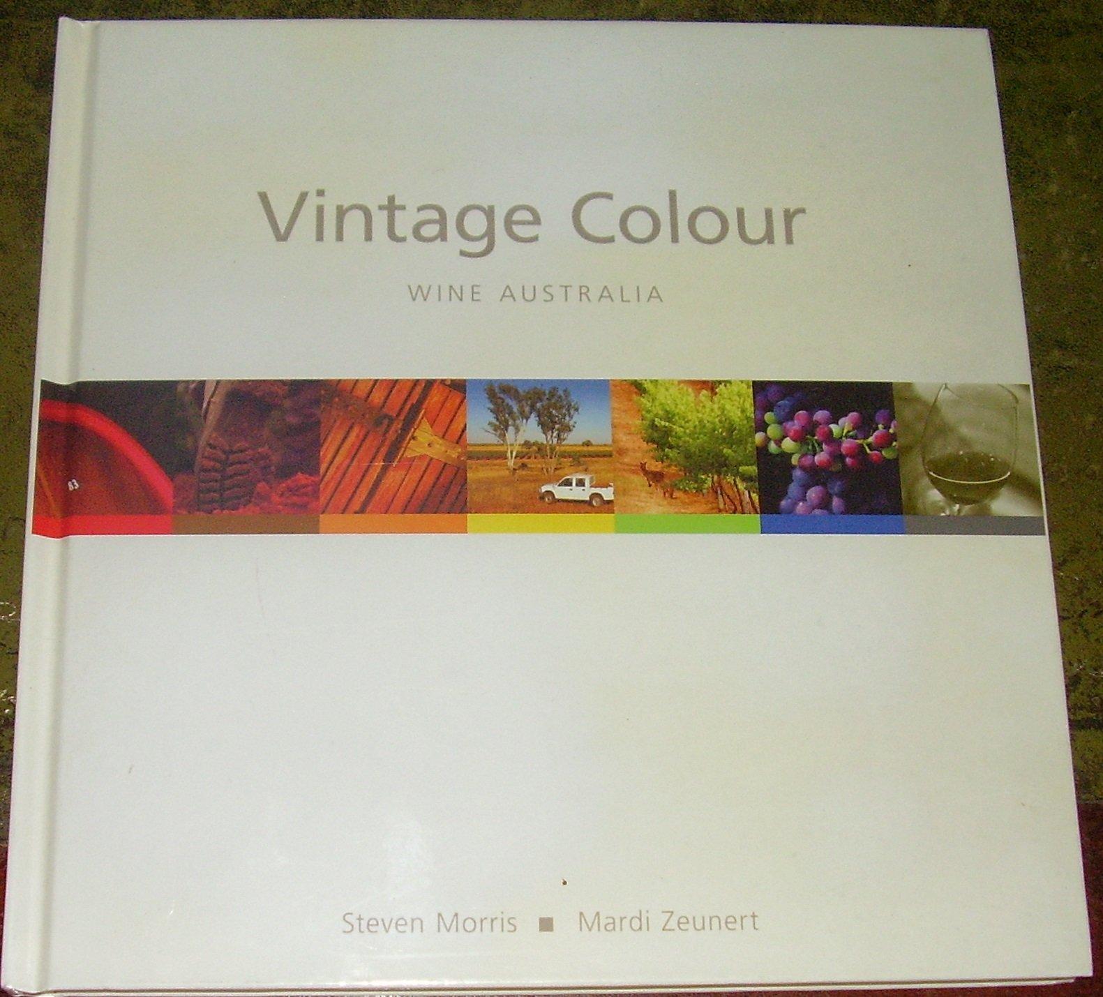 VINTAGE COLOUR  WINE AUSTRALIA ebook