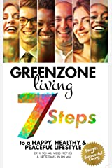 Greenzone Living - 7 steps to a Happy, Healthy and Peaceful Lifestyle