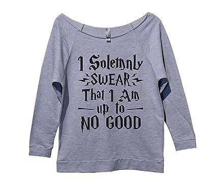 "cbd2c30df Amazon.com: Funny Threadz Womens Raw Edge Harry Potter Sweat Shirt 3/4  Sleeve ""I Solemnly Swear That I Am Up to No Good: Clothing"