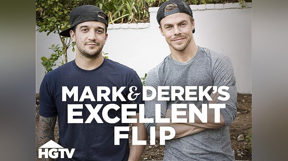 Mark & Derek's Excellent Flip - Season 1