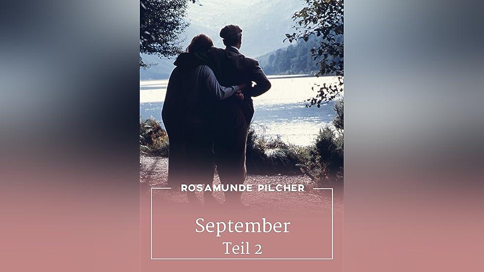 Rosamunde Pilcher: September, Teil 2