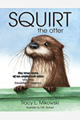 SQUIRT the otter Hardcover