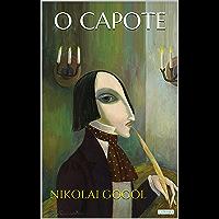 O CAPOTE - Gogol (Col. Melhores Contos)