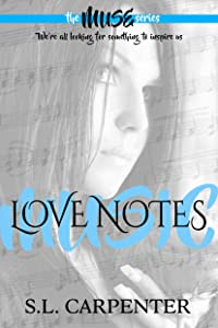 Love Notes (The Muse Series Book 2)