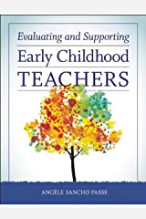 Evaluating and Supporting Early Childhood Teachers Paperback