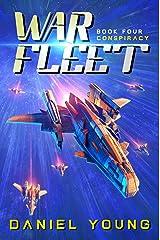 War Fleet: Conspiracy Kindle Edition