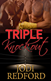 Triple Knockout (Make Mine A Menage Book 3)