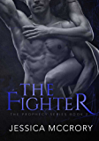 The Fighter (Prophecy Series Book 2)