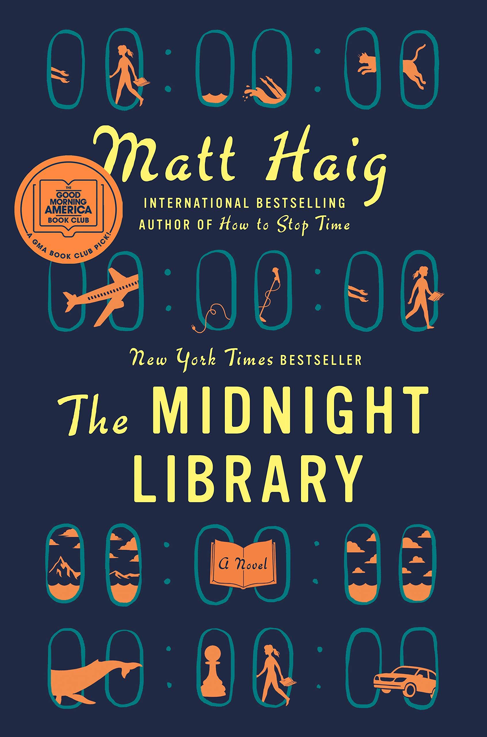 The Midnight Library: A Novel: Haig, Matt: 9780525559474: Amazon.com: Books