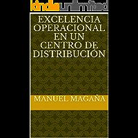 Excelencia Operacional en un Centro de Distribución
